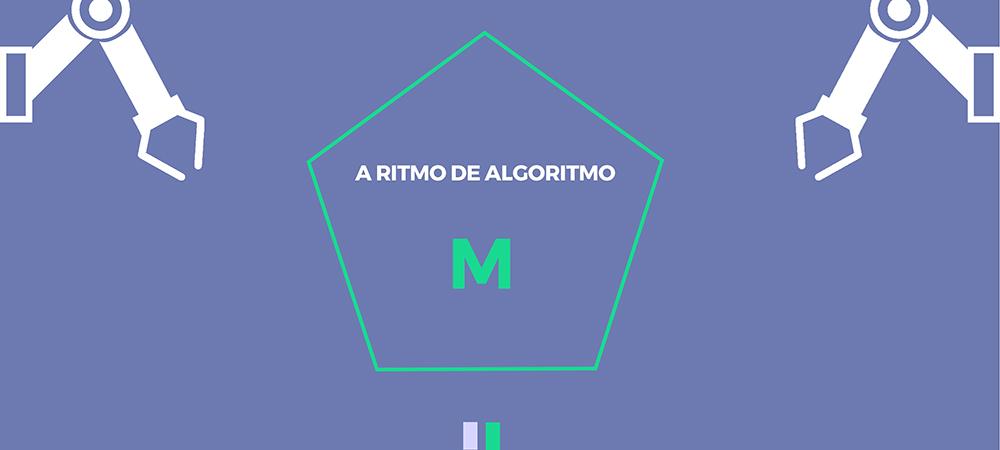 A ritmo de algoritmo