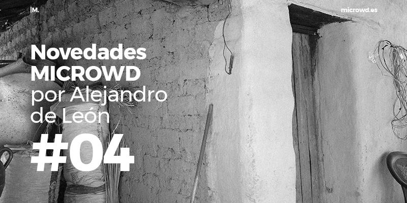 Novedades MICROWD por Alejandro de León #04