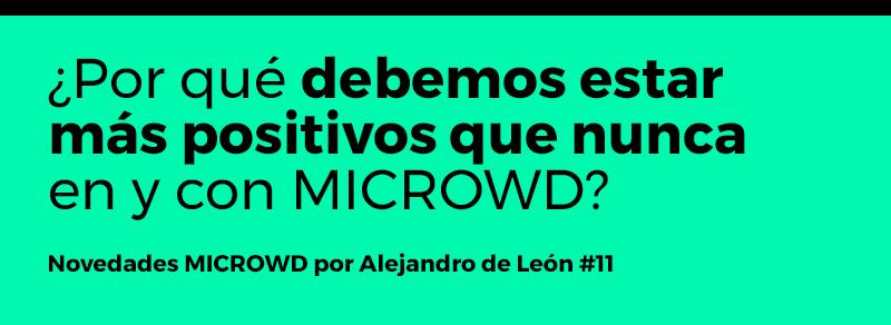 Novedades MICROWD por Alejandro de León #11